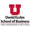 University of Utah David Eccles School of Business